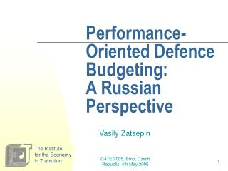 Performance-Oriented Defence Budgeting:  A Russian Perspective