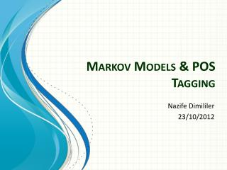 Markov Models & POS Tagging