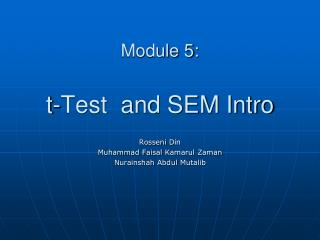 Module 5: t-Test  and SEM Intro