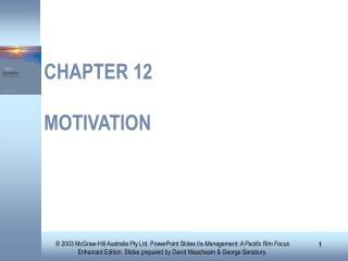 CHAPTER 12  MOTIVATION