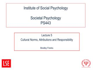 Institute of Social Psychology Societal Psychology  PS443
