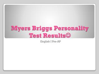 Myers Briggs Personality Test Results 