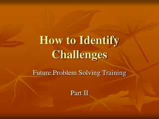 How to Identify Challenges