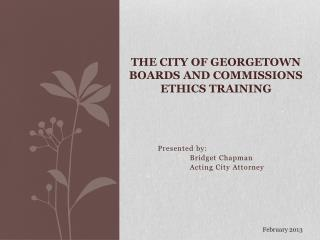 The City of Georgetown Boards and Commissions Ethics Training