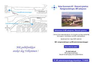 Helse Sunnmøre HF - Ålesund sjukehus Røntgenavdelingen, MR seksjonen