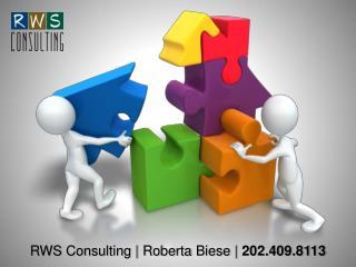 RWS  Consulting | Roberta Biese |  202.409.8113
