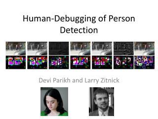 Human-Debugging of  Person Detection
