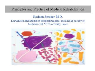 Principles and Practice of Medical Rehabilitation
