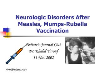Neurologic Disorders After Measles, Mumps-Rubella Vaccination