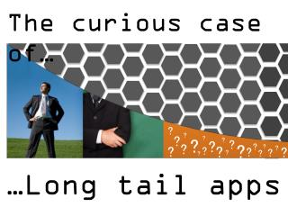 �Long tail apps