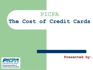 PICPA  The Cost of Credit Cards