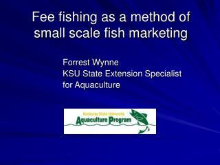 Fee fishing as a method of small scale fish marketing