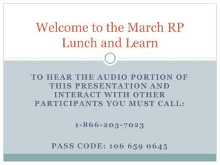 Welcome to the March RP Lunch and Learn