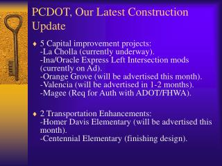PCDOT, Our Latest Construction Update