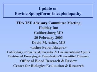 Update on Bovine Spongiform Encephalopathy