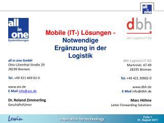 Mobile (IT-) Lösungen - Notwendige  Ergänzung in der Logistik