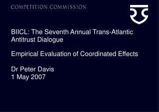 BIICL: The Seventh Annual Trans-Atlantic Antitrust Dialogue
