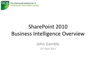 SharePoint 2010 Business Intelligence Overview