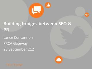 Building bridges between SEO & PR