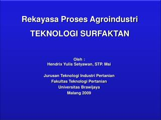 Rekayasa Proses Agroindustri TEKNOLOGI SURFAKTAN