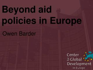 Beyond aid policies in Europe