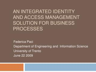 An INTEGRATED IDENTITY AND ACCESS MANAGEMENT SOLUTION for business  PRocesses