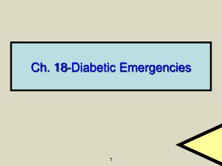 Ch. 18-Diabetic Emergencies