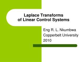 Laplace Transforms of Linear Control Systems