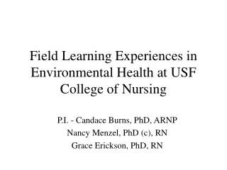 Field Learning Experiences in Environmental Health at USF College of Nursing