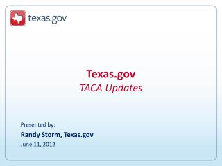 Texas  TACA Updates