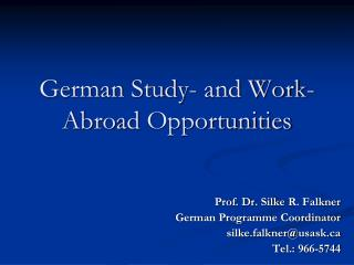 German Study- and Work- Abroad Opportunities