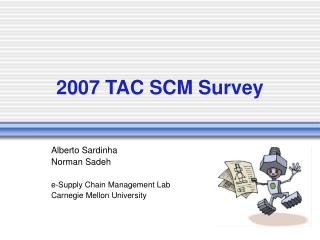 2007 TAC SCM Survey