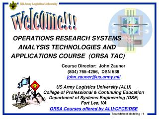 OPERATIONS RESEARCH SYSTEMS ANALYSIS TECHNOLOGIES AND  APPLICATIONS COURSE  (ORSA TAC)
