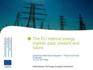 The EU internal energy market: past, present and future