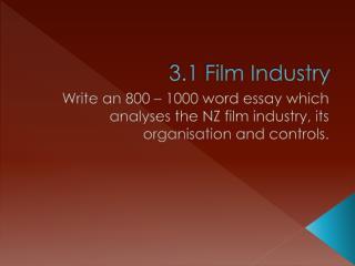 3.1 Film Industry