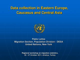 Data collection in Eastern Europe, Caucasus and Central Asia