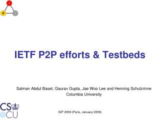 IETF P2P efforts & Testbeds