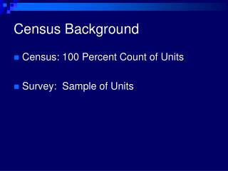 Census Background
