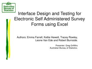 Interface Design and Testing for Electronic Self Administered Survey Forms using Excel