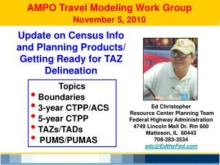 AMPO Travel Modeling Work Group November 5, 2010