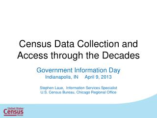 Census Data Collection and Access through the Decades