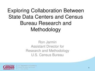 Exploring Collaboration Between State Data Centers and Census Bureau Research and Methodology