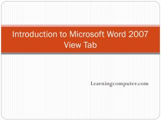 Introduction to Microsoft Word 2007   View Tab