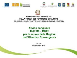 Avviso congiunto MATTM – MIUR  per le scuole delle Regioni  dell'Obiettivo Convergenza