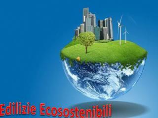 Edilizie Ecosostenibili