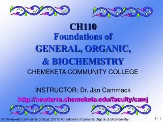 CH110 Foundations of GENERAL, ORGANIC, & BIOCHEMISTRY CHEMEKETA COMMUNITY COLLEGE