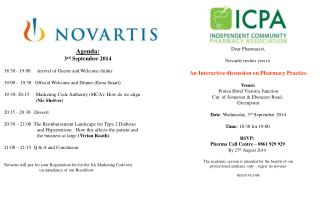 Dear Pharmacist, Novartis  invites you to  An Interactive discussion on Pharmacy Practice Venue: