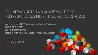 SQL  Server  2012 and  Sharepoint  2010 Self-service business intelligence realized