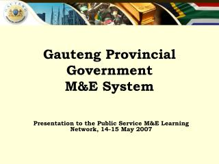 Gauteng Provincial Government  M&E System