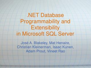 .NET Database Programmability and Extensibility in Microsoft SQL Server